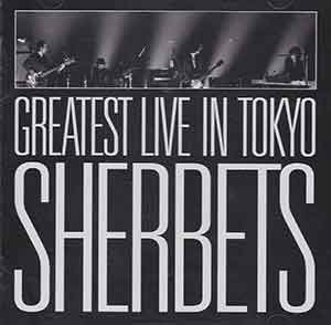 SHERBETS GREATEST LIVE in TOKYO-10th Anniversary